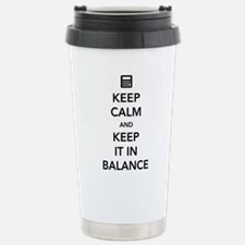 Keep calm keep it in balance Travel Mug