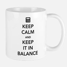Keep calm keep it in balance Mugs