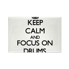 Keep Calm and focus on Drums Magnets