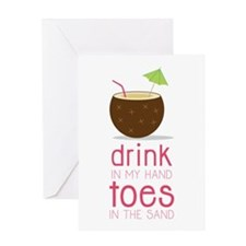 Drink in my Hand Toes Greeting Cards