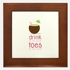 Drink in my Hand Toes Framed Tile