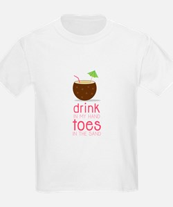 Drink in my Hand Toes T-Shirt