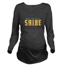 This is your time to shine Long Sleeve Maternity T