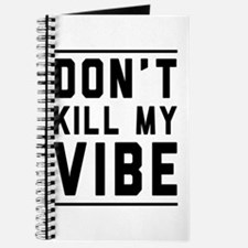 Don't Kill My VIBE Journal