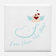 Love Gives You Things Tile Coaster