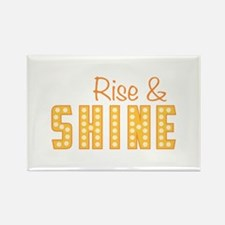 Rise and shine Magnets
