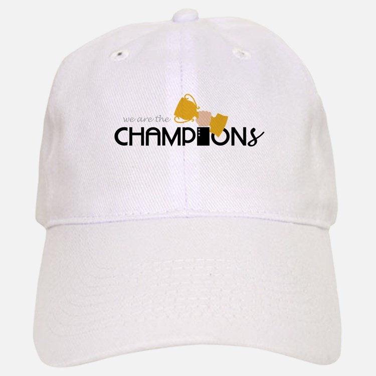 We are the Champion Baseball Baseball Baseball Cap