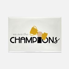 We are the Champion Magnets