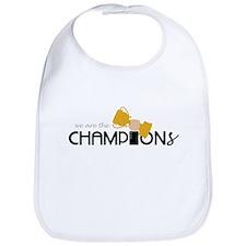 We are the Champion Bib