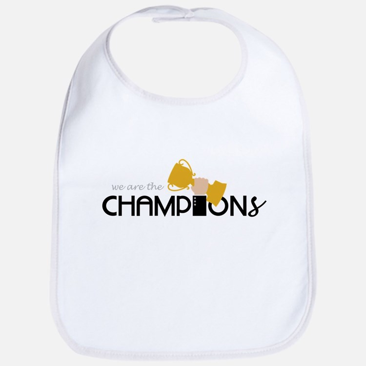 We are the Champion Bib