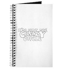 i m not CrazY uncle black outline Journal