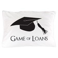 Game of College Graduation Loans Pillow Case