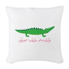 After while Crocodile Woven Throw Pillow