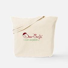 I Can Explain Tote Bag