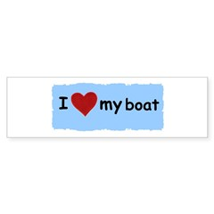 I LOVE MY BOAT Bumper Sticker