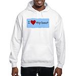 I LOVE MY BOAT Hooded Sweatshirt