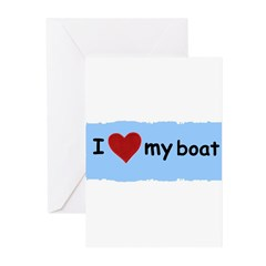 I LOVE MY BOAT Greeting Cards (Pk of 10)
