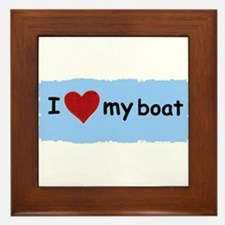 I LOVE MY BOAT Framed Tile