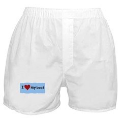 I LOVE MY BOAT Boxer Shorts