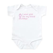 Friend Robyn (wear pink) Infant Bodysuit