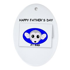 HAPPY FATHER'S DAY -#1 DAD Oval Ornament