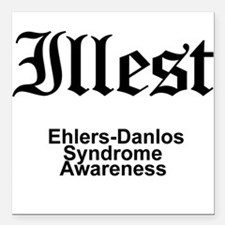 Illest Ehlers-Danlos Syndrome Awareness Square Car