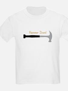 Hammer Down! T-Shirt