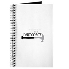 Drop the truth like a hammer! Journal