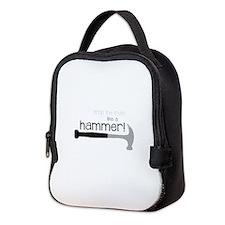 Drop the truth like a hammer! Neoprene Lunch Bag