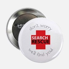 """Don't Warry We'll Find You! 2.25"""" Button"""