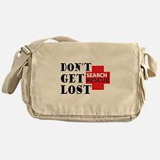 Don't Get Lost Messenger Bag