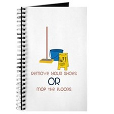 Remove your shoes or mop the floors Journal