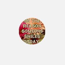BE THE REASON Mini Button