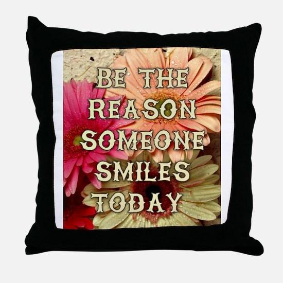 BE THE REASON Throw Pillow
