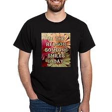 BE THE REASON T-Shirt