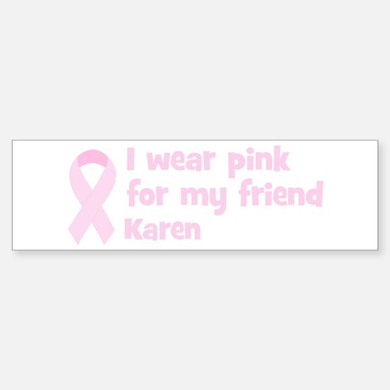 Friend Karen (wear pink) Bumper Car Car Sticker