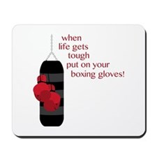When life gets tough put on your boxing gloves! Mo