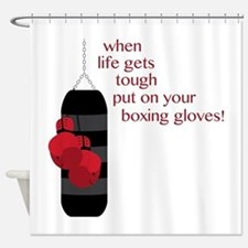 When life gets tough put on your boxing gloves! Sh