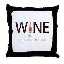Wine a Little Throw Pillow
