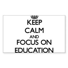 Keep Calm and focus on EDUCATION Decal