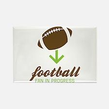 Football Fan In Progress Magnets