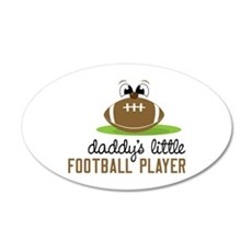 Daddy's Little Football Player Wall Decal