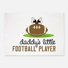 Daddy's Little Football Player 5'x7'Area Rug