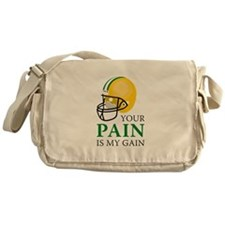 Your Pain Messenger Bag