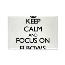 Keep Calm and focus on ELBOWS Magnets