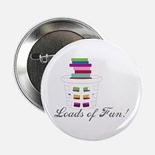 "Loads of Fun 2.25"" Button"