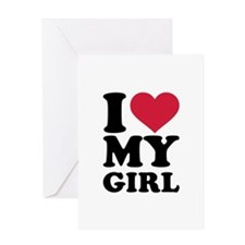 I love heart my girl Greeting Card