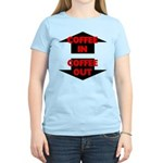 Coffee In Coffee Out Women's Light T-Shirt
