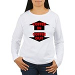 Coffee In Coffee Out Women's Long Sleeve T-Shirt