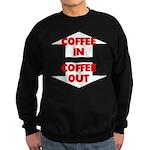 Coffee In Coffee Out Sweatshirt (dark)